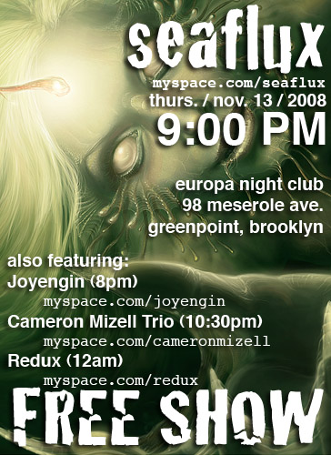 Seaflux Live @ Europa Night Club, Greenpoint